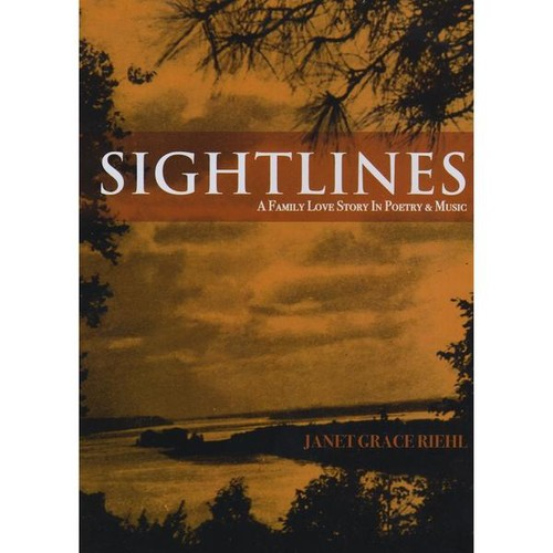 Sightlines: A Family Love Story in Poetry & Music