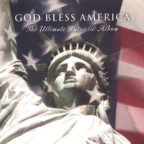 God Bless America: Ult Patriotic Album /  Various