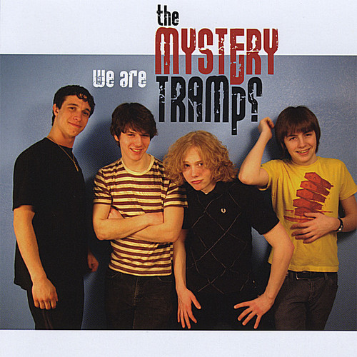 We Are the Mystery Tramps