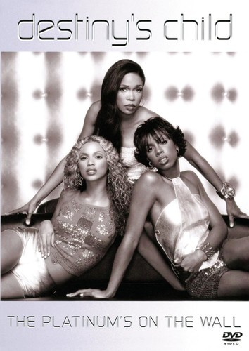 Destiny's Child: The Platinum's on the Wall