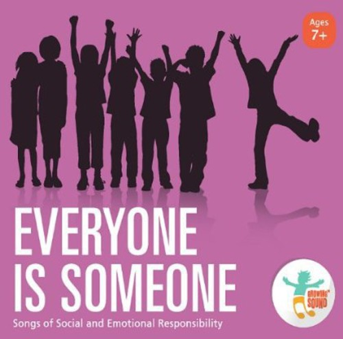Everyone Is Someone: Songs of Social Emotional Res