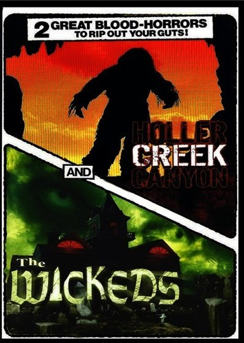 Horror: Holler Creek Canyon & the Wickeds