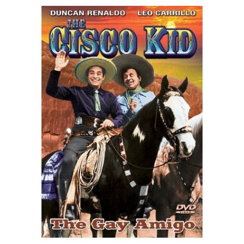 Cisco Kid in the Gay Amigo