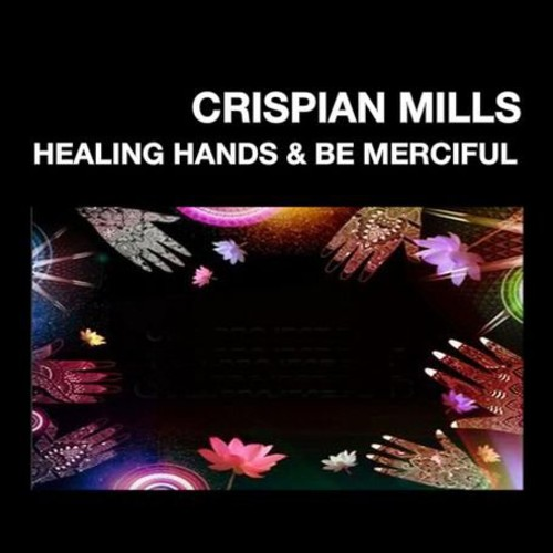 Healing Hands /  Be Merciful [Import]