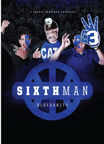 University of Kentucky: The Sixth Man