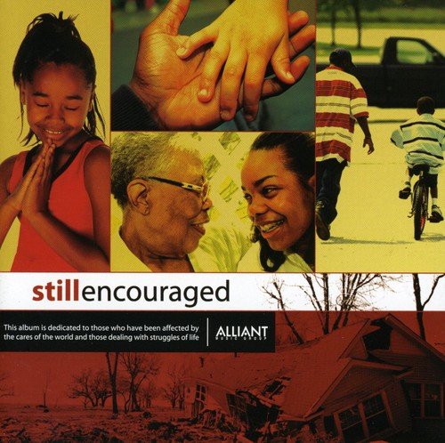 Still Encouraged /  Various