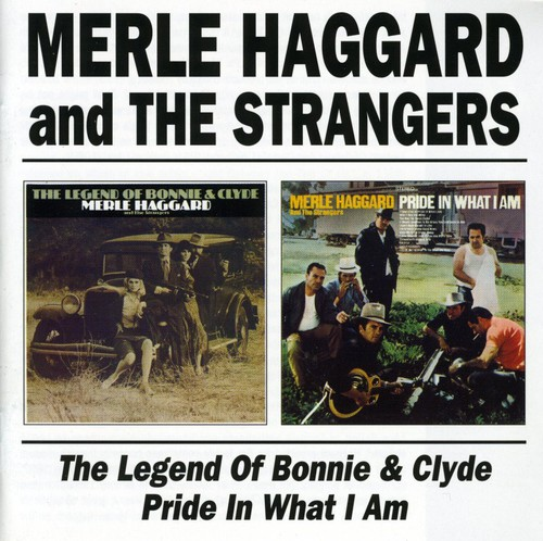 Legend of Bonnie & Clyde /  Pride in What I Am [Import]