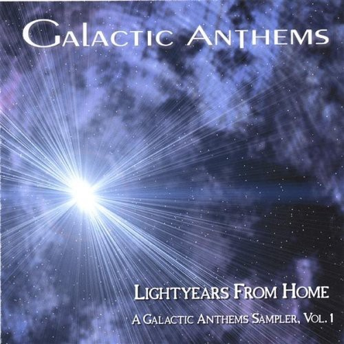 Lightyears from Home a Galactic Anthems Sam 1