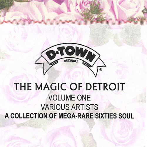 Magic Of Detroit, Vol. One