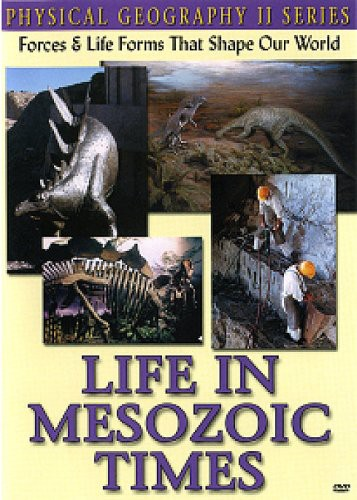 Physical Geography II: Life in Mesozoic Times