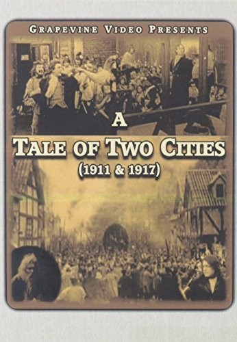 A Tale of Two Cities (1911/ 1917)