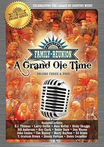 Country Family Reunion: A Grand Ole Time 3-4