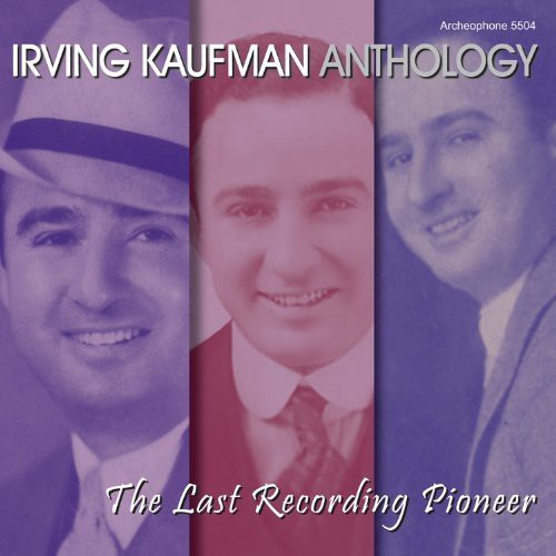 Anthology: The Last Recording Pioneer