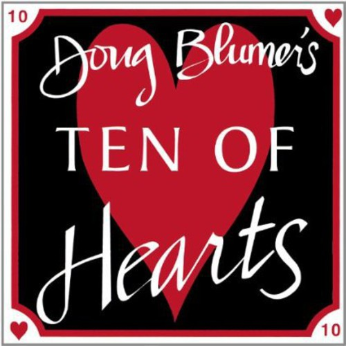 Doug Blumers Ten of Hearts