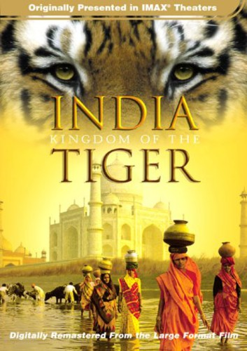 IMAX /  India: Kingdom of Tiger