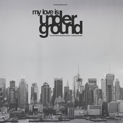 My Love Is Underground /  Various