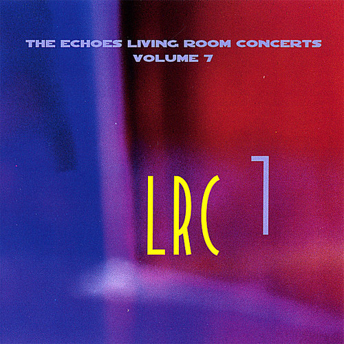 Echoes Living Room Concerts 7 /  Various