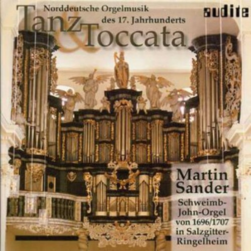 Dance & Toccata North German Organ 17th Ctry /  Various