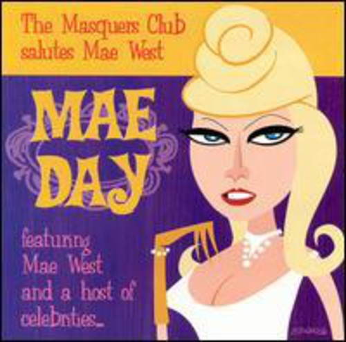 Mae Day: Masquers Club Salutes Mae West /  Various