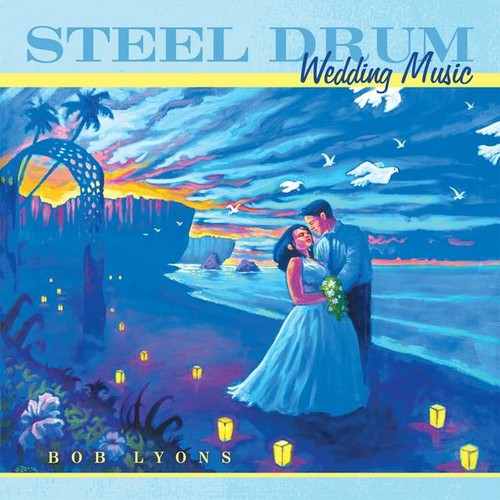 Steel Drum Wedding Music