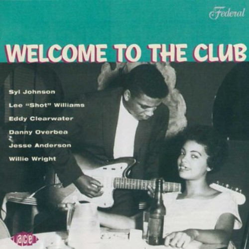 Welcome to the Club: Chicago Blues 2 /  Various [Import]