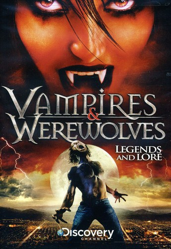 Vampires & Werewolves: Legends and Lore