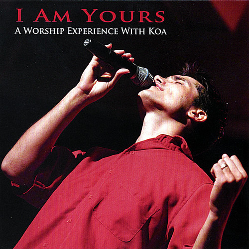 I Am Yours-Worship with Koa