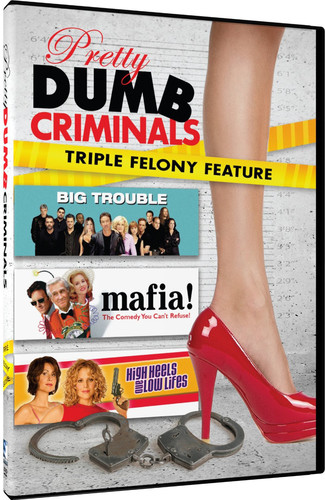 Pretty Dumb Criminals: Mafia /  Big Trouble /  High