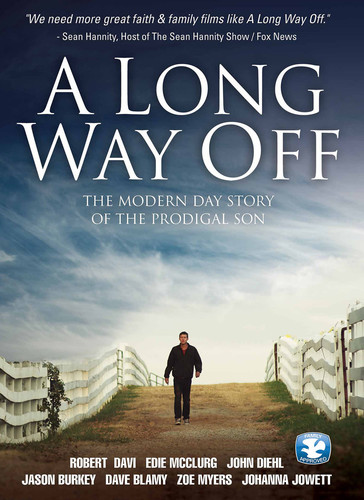 Long Way Off: The Modern Day Story of Prodigal Son