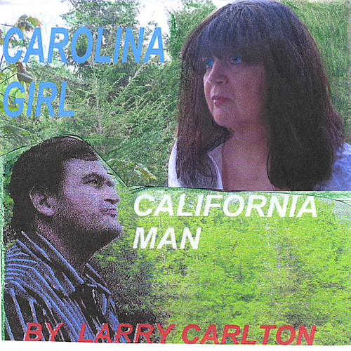 Carolina Girl California Man