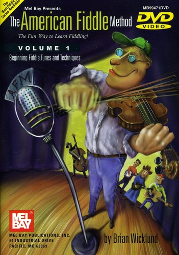 The American Fiddle Method, Vol. 1: Fiddle Beginning Fiddle Tunes And