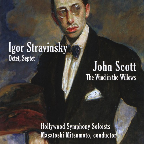 Stravinsky: Octet Septet/ Scott: Wind in the Willows
