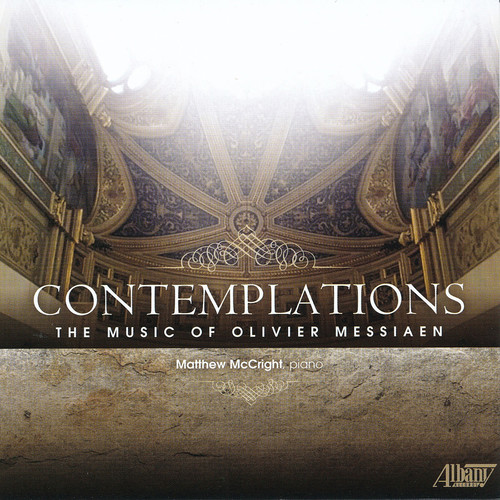 Contemplations: Music of Olivier Messiaen