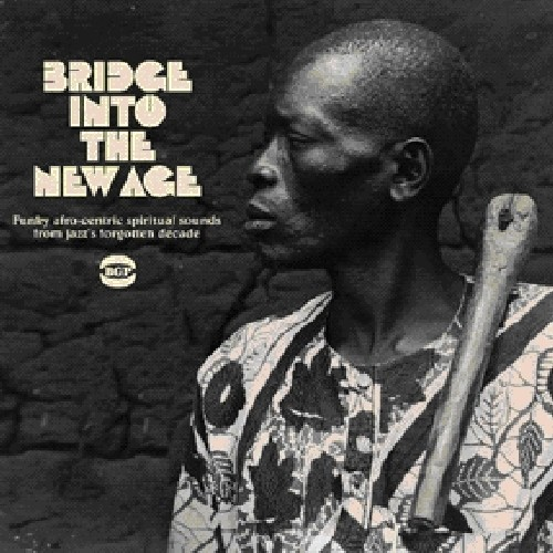 Bridge Into The New Age [Import]