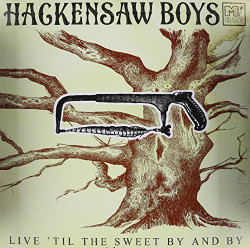 Live Til the Sweet By & By [Import]
