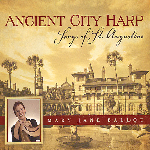 Ancient City Harp: Songs of St. Augustine