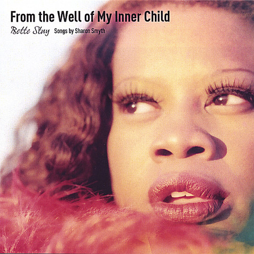 From the Well of My Inner Child: Songs By Sharon S