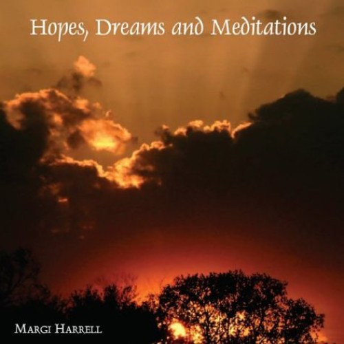 Hopes Dreams & Meditations