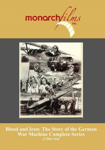 Blood & Iron: Story of German War Machinethe