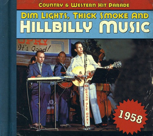 1958-Dim Lights Thick Smoke & Hilbilly Music Count