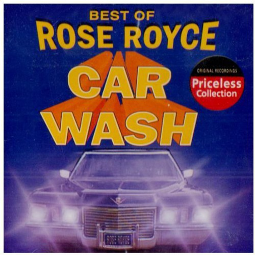 Best of Rose Royce: Car Wash