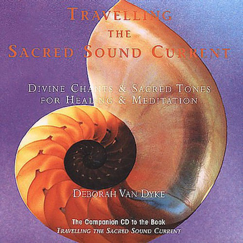 Travelling the Sacred Sound Current