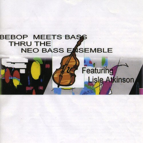 Be Bop Meets Bass Thru the Neo Bass Ensemble
