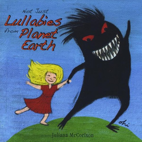 Not Just Lullabies from Planet Earth