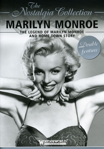 Legend Of Marilyn Monroe/ Home Town Story