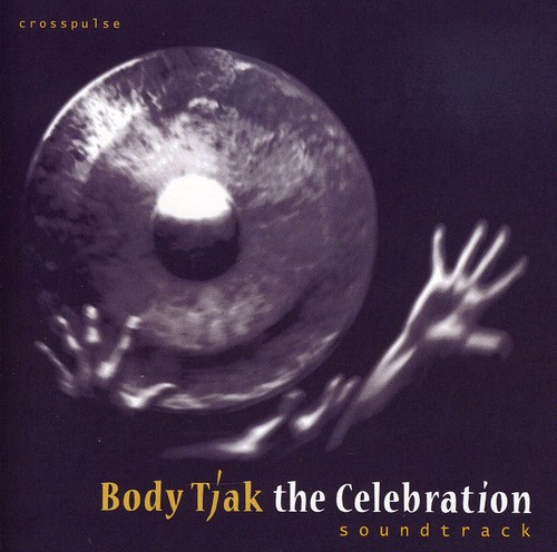 Body Tjak/ The Celebration