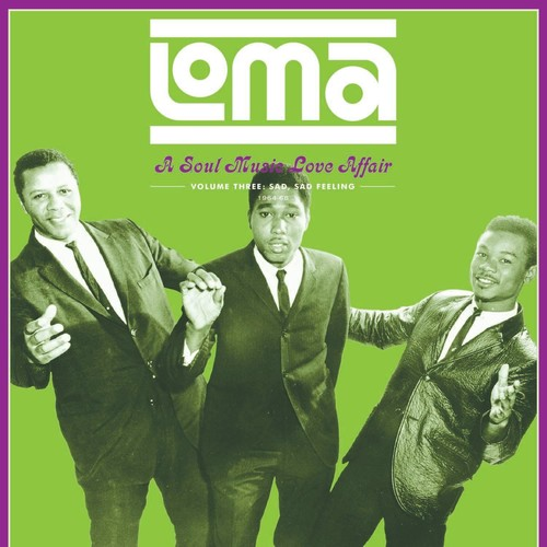 Loma: A Soul Music Love Affair 3 /  Various