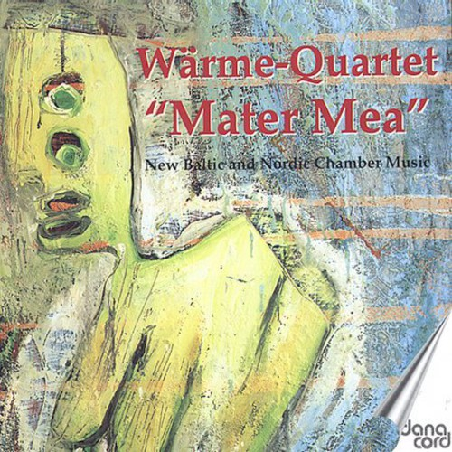Mater Mae: New Baltic & Nortic Chamber Music