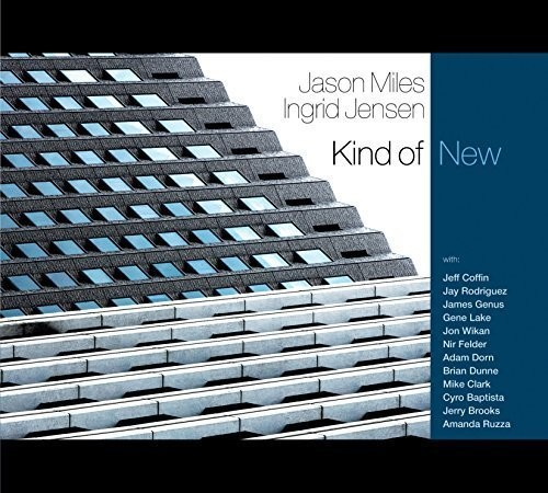 Jason Miles & Ingrid Jensen: Kind of New