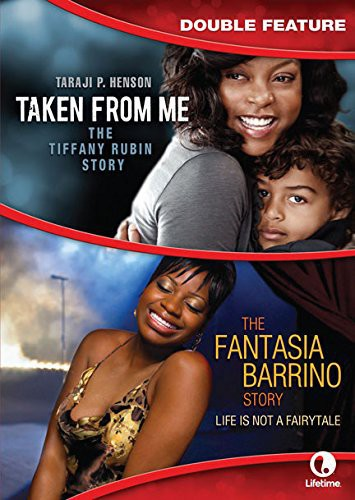 Taken From Me /  Fantasia Barrino Story